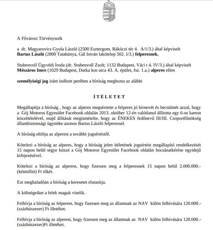 Bartus László személyiségi jogi perében született bírósági ítélet.